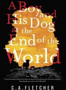 [A Boy & His Dog At The End Of The World (Hardcover Signed Edition) (Product Image)]