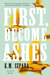 [First, Become Ashes (Hardcover) (Product Image)]