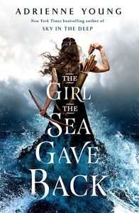 [Sky & Sea: Book 2: Girl The Sea Gave Back (Signed Bookplate Edition) (Product Image)]