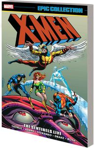 [X-Men: Epic Collection: Sentinels Live (New Printing) (Product Image)]