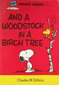 [Peanuts: & A Woodstock In A Birch Tree (Product Image)]