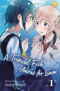 [A Tropical Fish Yearns For Snow: Volume 1 (Product Image)]