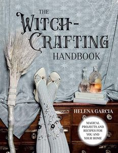 [The Witch-Crafting Handbook: Magical Projects & Recipes for You & Your Home (Hardcover) (Product Image)]