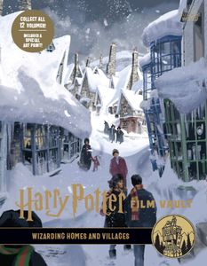 [Harry Potter: The Film Vault: Volume 10: Wizarding Homes & Villages (Hardcover) (Product Image)]