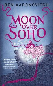 [Rivers Of London: Book 2: Moon Over Soho (Product Image)]