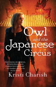 [Adventures Of Owl: Book 1: Owl & The Japanese Circus (Product Image)]