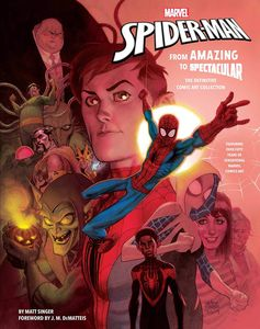 [Marvel's Spider Man: From Amazing To Spectacular (Hardcover) (Product Image)]