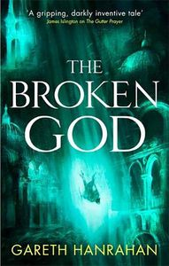 [Black Iron Legacy: Book 3: The Broken God (Product Image)]