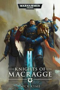 [Warhammer 40K: Knights Of Macragge (Product Image)]
