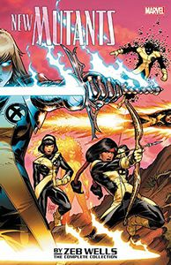[New Mutants: By Zeb Wells: Complete Collection (Product Image)]