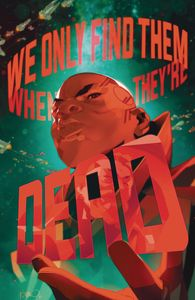 [We Only Find Them When They're Dead #9 (Cover A Di Meo) (Product Image)]