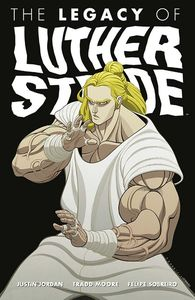 [The Legacy Of Luther Strode: Volume 3 (Signed Edition) (Product Image)]