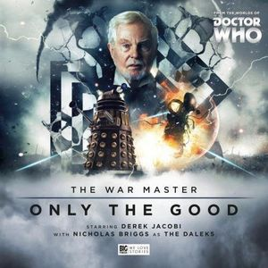 [Doctor Who: War Master: Series 1Only The Good (Product Image)]