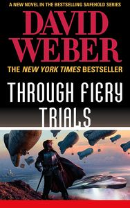[The Safehold Series: Book 10: Through Fiery Trials (Product Image)]