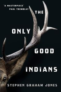 [The Only Good Indians (Product Image)]