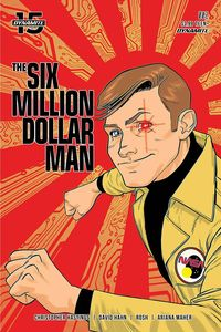 [Six Million Dollar Man #2 (Cover B Gorham) (Product Image)]
