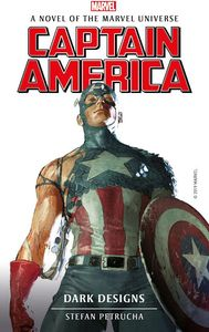 [Marvel Novels: Captain America: Dark Designs (Product Image)]
