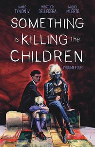 [Something Is Killing The Children: Volume 4 (Product Image)]