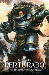 [Warhammer 40K: Horus Heresy Primarchs: Perturabo: Hammer Of Olympia (Hardcover) (Product Image)]
