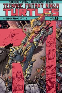 [Teenage Mutant Ninja Turtles: Volume 13 Vengeance Part 2 (Product Image)]