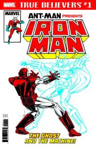 [True Believers: Ant-Man Presents Iron Man: Ghost Machine #1 (Product Image)]