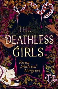 [The Deathless Girls (Signed Edition Hardcover) (Product Image)]