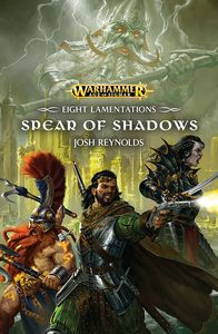 [Warhammer: Eight Lamentations: The Spear Of Shadows (Product Image)]
