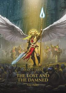 [Warhammer 40K: Horus Heresy: The Lost & The Damned (Hardcover) (Product Image)]