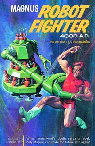 [Magnus: Robot Fighter: Archives: Volume 3 (Product Image)]