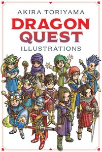 [Dragon Quest Illustrations: 30th Anniversary Edition (Hardcover) (Product Image)]