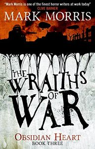 [Obsidian Heart: Book 3: Wraiths Of War (Product Image)]