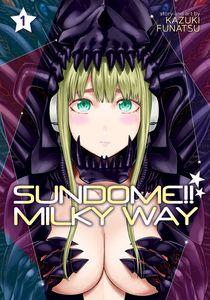 [Sundome Milky Way: Volume 1 (Product Image)]
