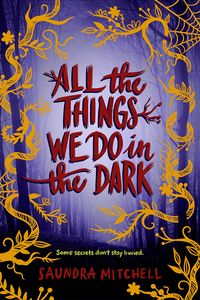[All The Things We Do In The Dark (Hardcover) (Product Image)]