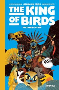 [Gamayun Tales: Volume 1: King Of Birds (Hardcover) (Product Image)]