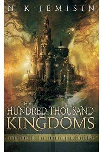 [Inheritance Trilogy:  Book 1: The Hundred Thousand Kingdoms (Product Image)]