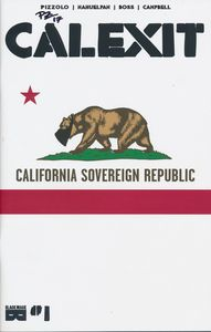 [Calexit #1 (Cover B Signed) (Product Image)]