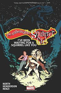 [Unbeatable Squirrel Girl: Volume 7: Been Waiting For Squirrel (Product Image)]