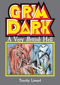 [Grimdark: A Very British Hell (Product Image)]