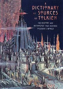 [A Dictionary Of Sources Of Tolkien (Hardcover) (Product Image)]