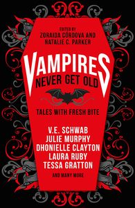 [Vampires Never Get Old: Tales With Fresh Bite (Product Image)]