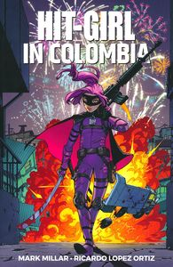 [Hit-Girl: Volume 1: In Colombia (Product Image)]
