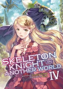 [Skeleton Knight In Another World: Volume 4 (Light Novel) (Product Image)]