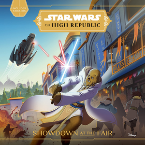[Star Wars: The High Republic: Showdown At The Fair (Hardcover) (Product Image)]