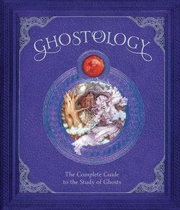 [Ghostology (Hardcover) (Product Image)]