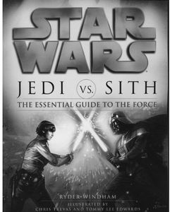 [Star Wars: Jedi Vs Sith: Essential Guide To The Force (Product Image)]