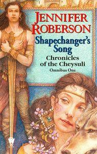[Chronicles Of Cheysuli 1: Shapechanger's Song (Product Image)]
