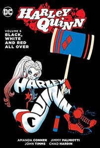 [Harley Quinn: Volume 6: Black White & Red All Over (Hardcover) (Product Image)]