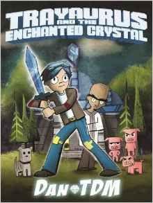 [DanTDM: Trayaurus And The Enchanted Crystal (Product Image)]