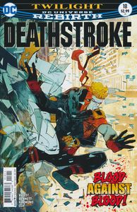 [Deathstroke #18 (Product Image)]
