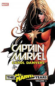 [Captain Marvel: Carol Danvers: Volume 3: Ms Marvel Years (Product Image)]